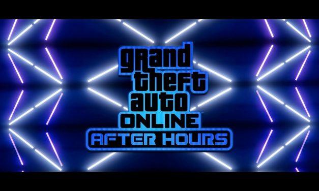 GTA ONLINE: AFTER HOURS el 24 de Julio