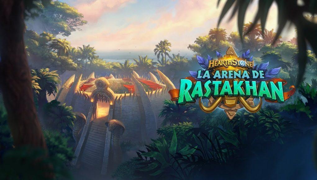 HEARTHSTONE: LA ARENA DE RASTAKHAN