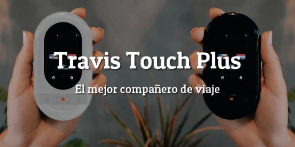 Touch Plus - Descuentos para el Día de la Madre con TRAVIS