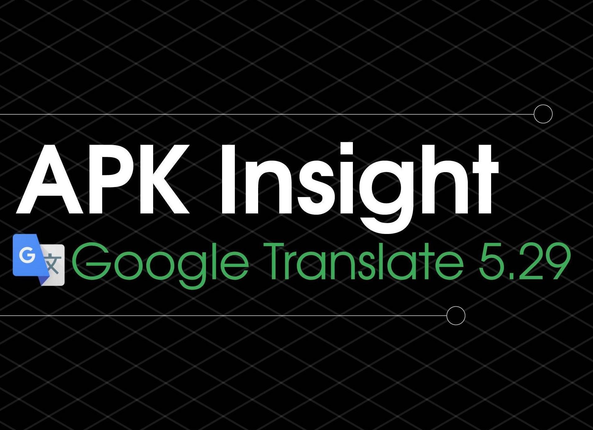 Google Translate 5.29 viene con traducción instantánea