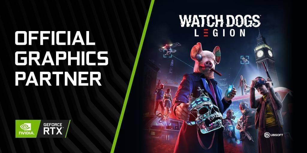 Watch Dogs Legion llegará a PC de la mano de GeForce RTX