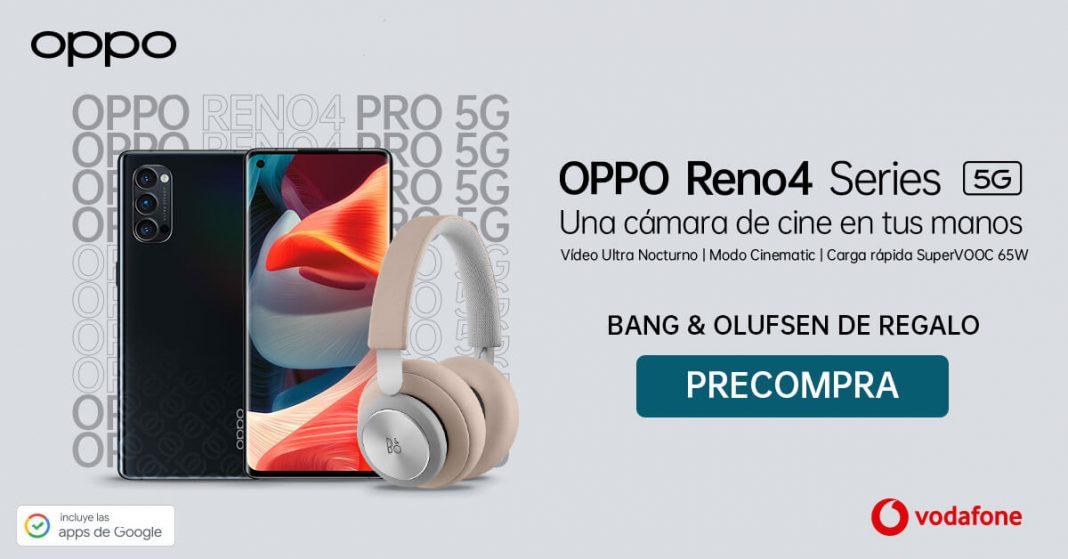 La serie OPPO Reno4 llega a Vodafone con REGALOS